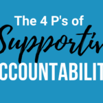 The 4 P's of Supportive Accountability™